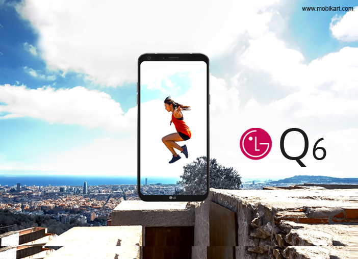 01-LG-Q6-with-5.5-inch-FHD-FullVision-Display-Launching-in-India