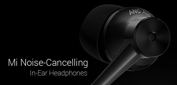 Xiaomi Mi Noise Cancelling In-Ear Headphones Launched