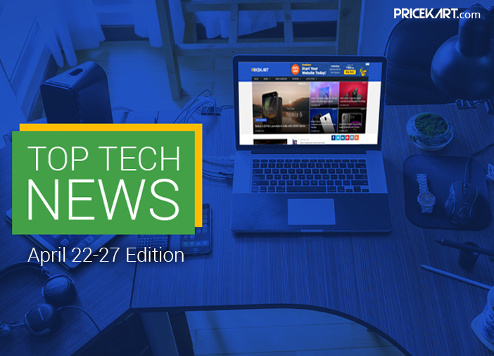 Top Tech News Weekly Recap April 22-27 Edition