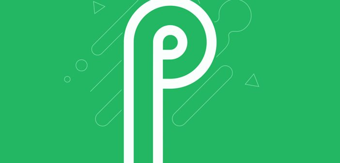 Android P Can Make Your Phone Smarter With These Features