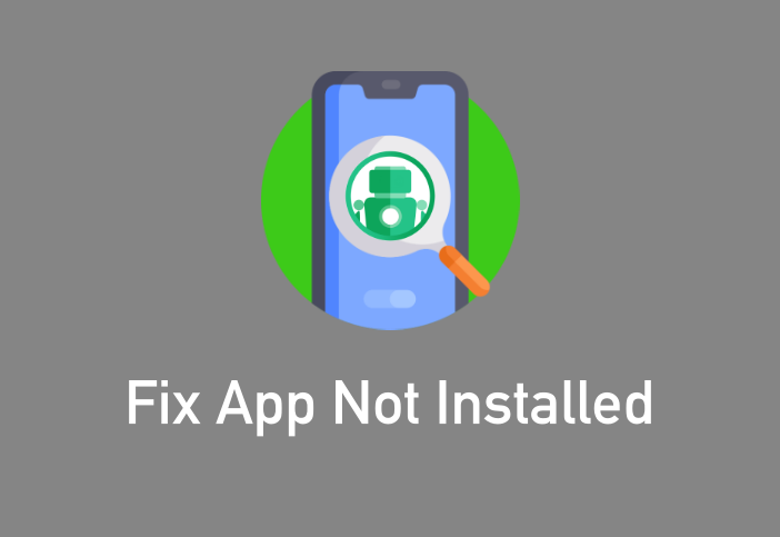 android app not installed error